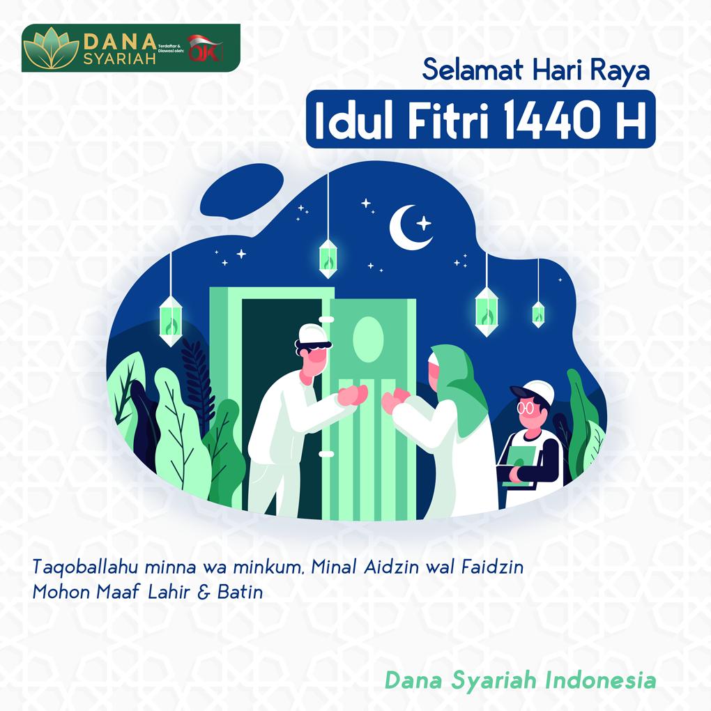 Dana Syariah Selamat Hari Raya Idul Fitri 1440 H. Mohon Maaf Lahir & Batin