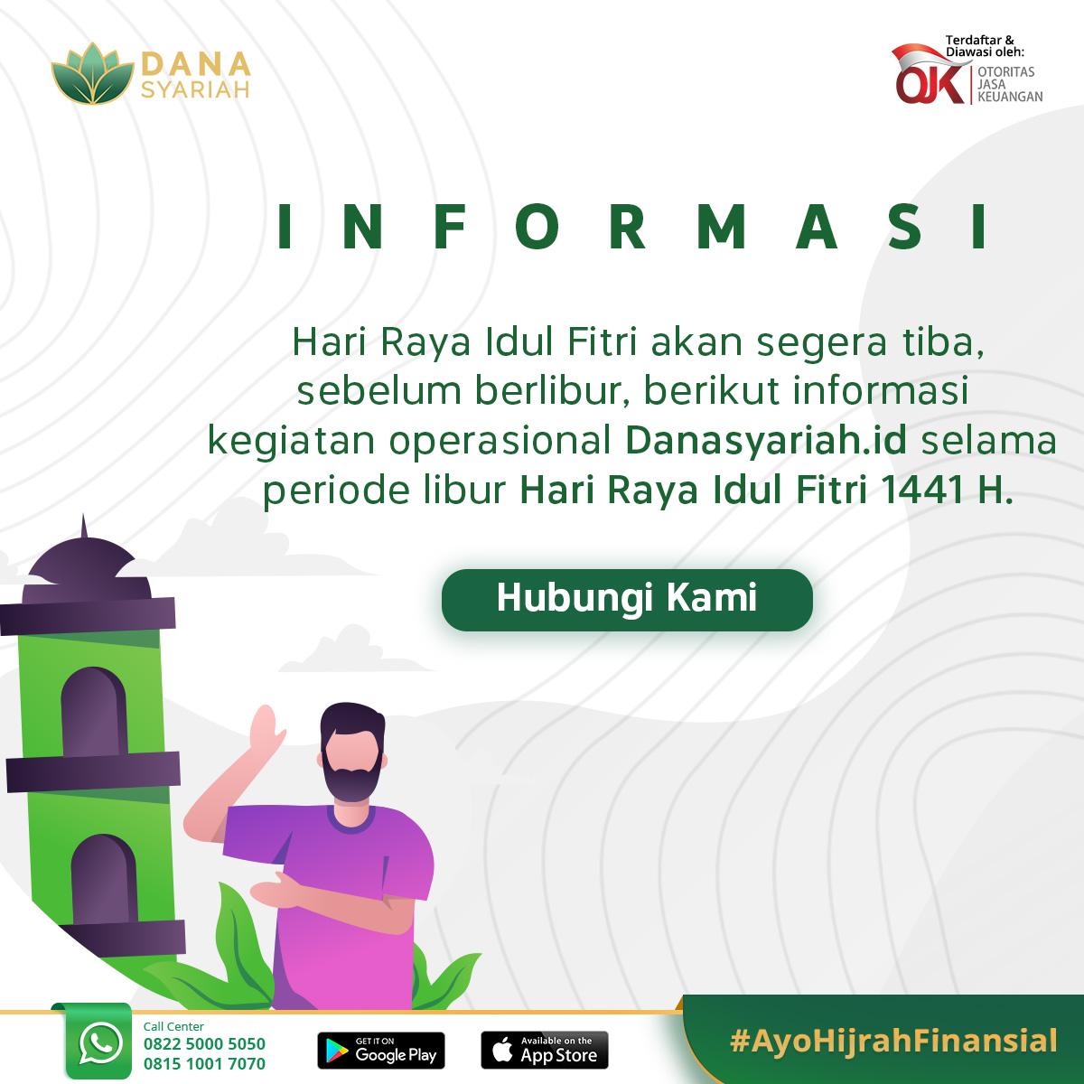 Dana Syariah INFORMASI - Kegiatan Operasional Danasyariah.id pada Libur Lebaran 2020