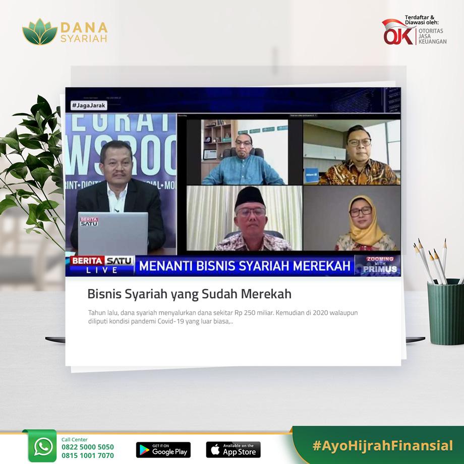 Dana Syariah Bisnis Syariah yang Sudah Merekah