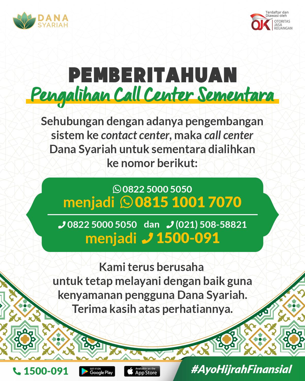 Dana Syariah Pemberitahuan Pengalihan Call Center Sementara