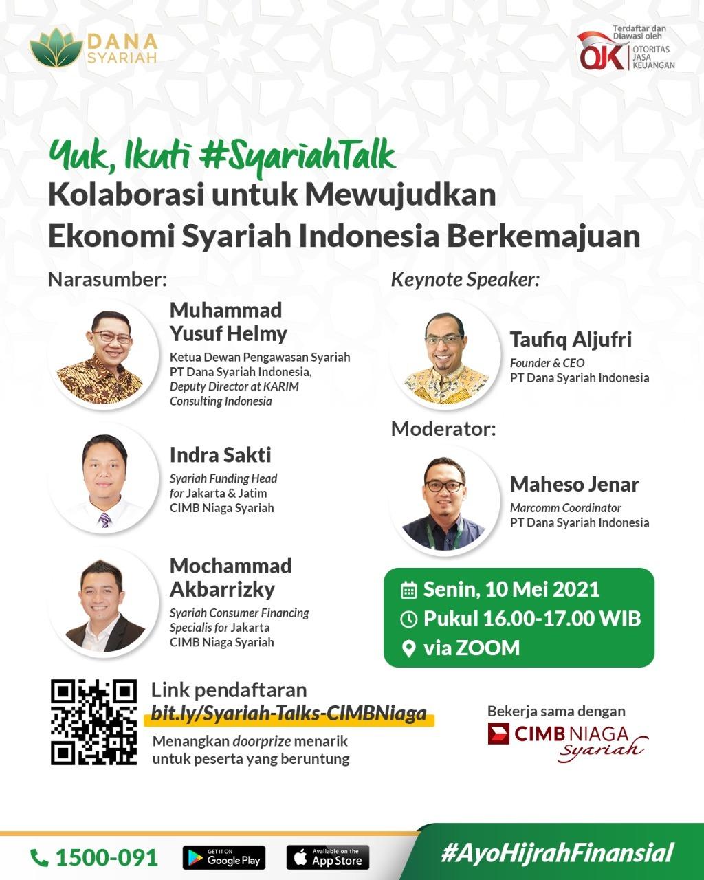Dana Syariah #SyariahTalk Kolaborasi untuk Mewujudkan Ekonomi Syariah Indonesia Berkemajuan